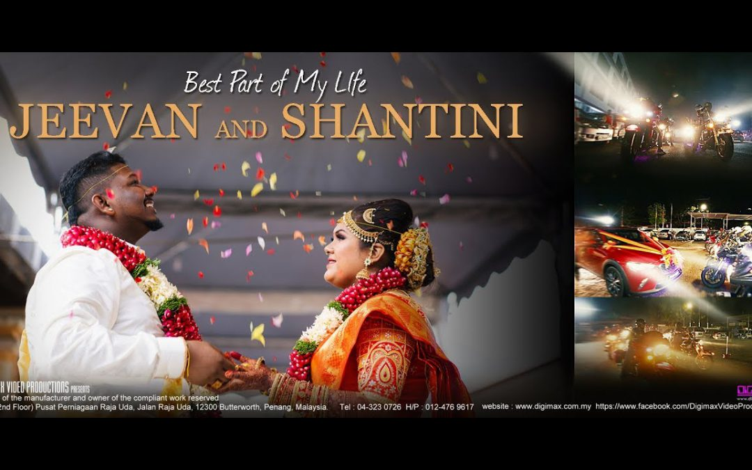 Jeevan & Shantini | Best Part of My Life